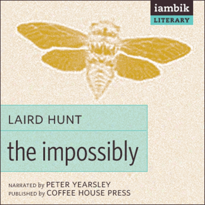 The Impossibly (unnabridged)