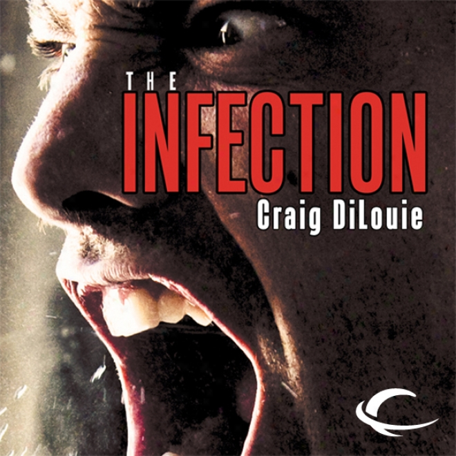 The Infection (unabridged)