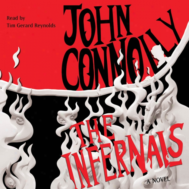 The Infernals: A Novel (unabridged)
