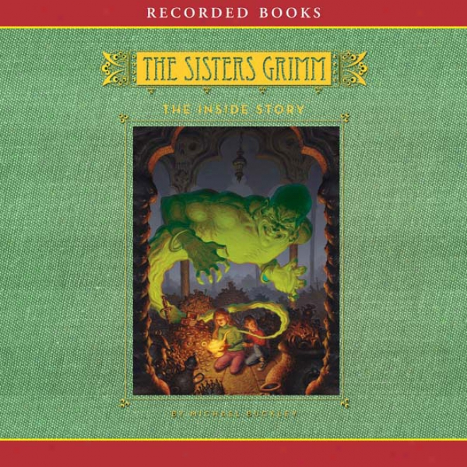 The Inside Story: The Sisters Grimm, Blok 8 (unabridged)