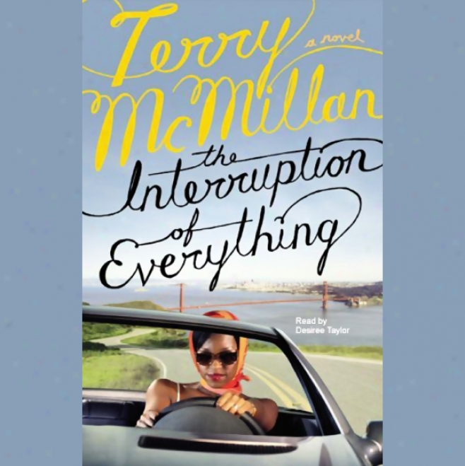 The Interruption Of Everything (unabridged)