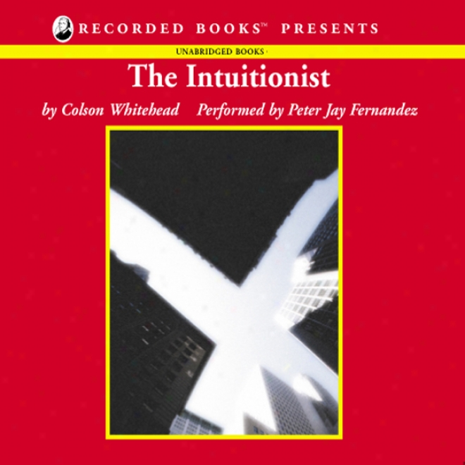 The Intuitionist (unabridged)