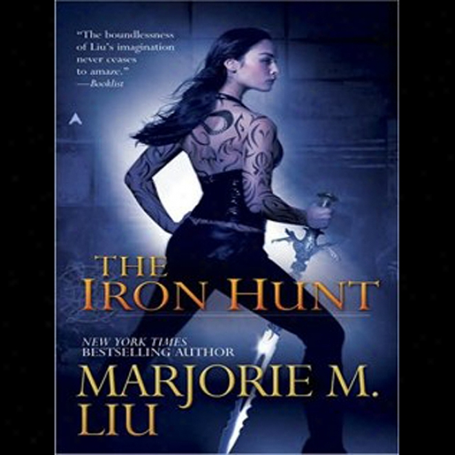 The Iron Hunt (unabridged)