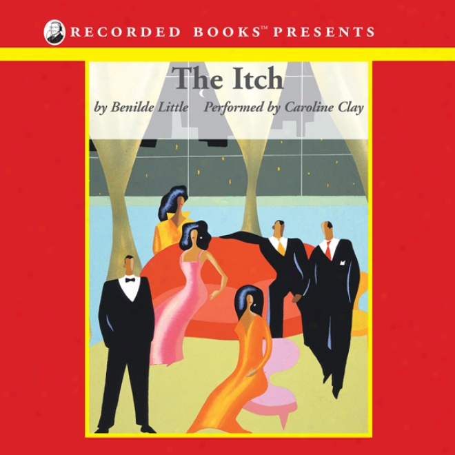 The Itch (unabridged)