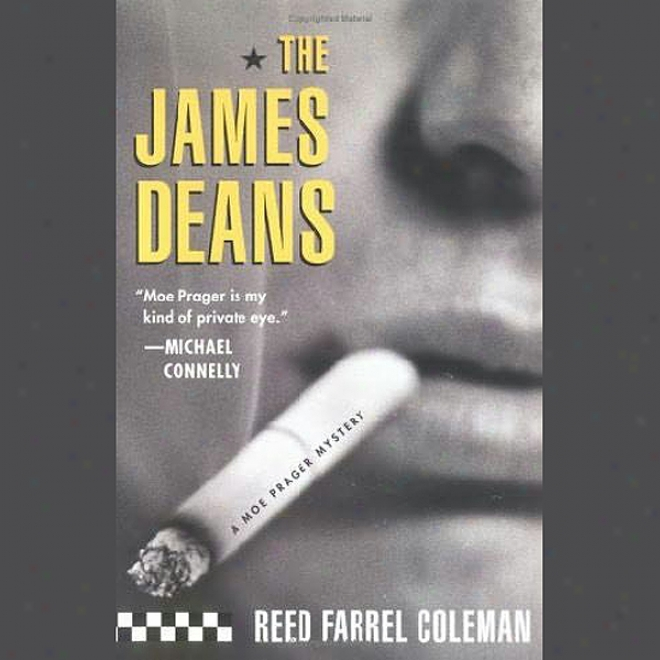 The James Deans: A Moe Prager Mystery (unabridged)