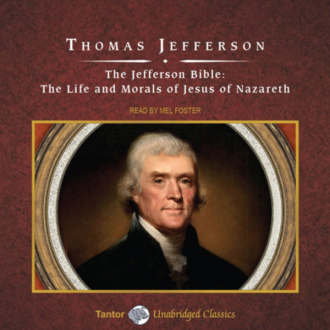 The Jefferson Bible (unabridged)