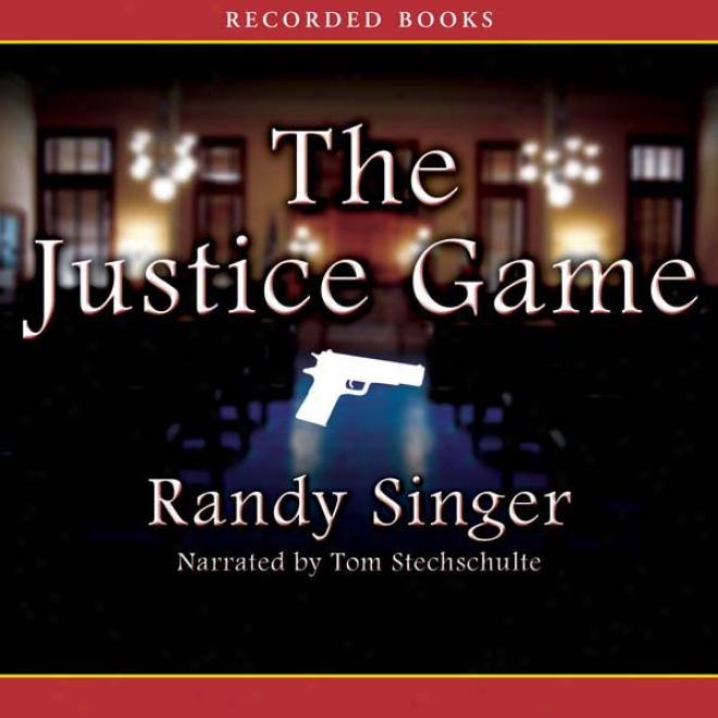 The Justice Game (unabridged)