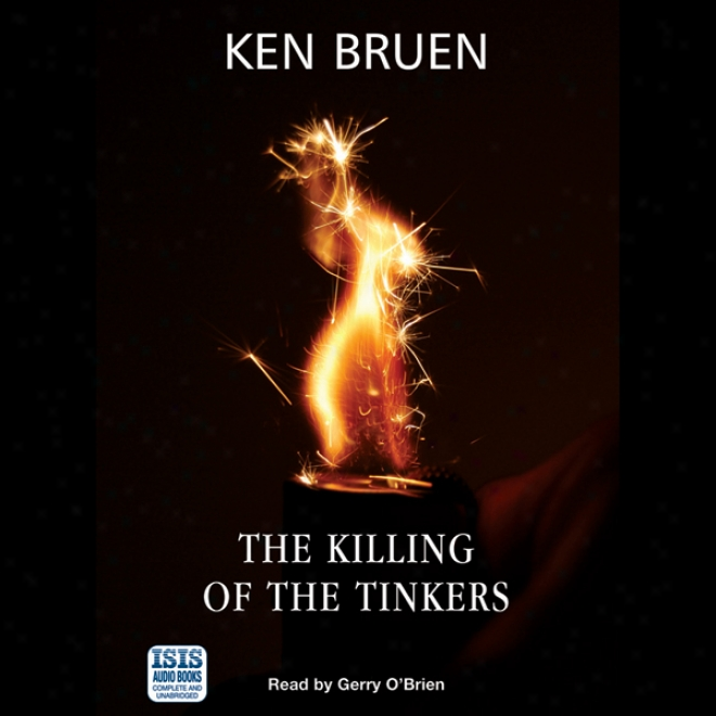 The Killing Of The Tinkers (unabridged)