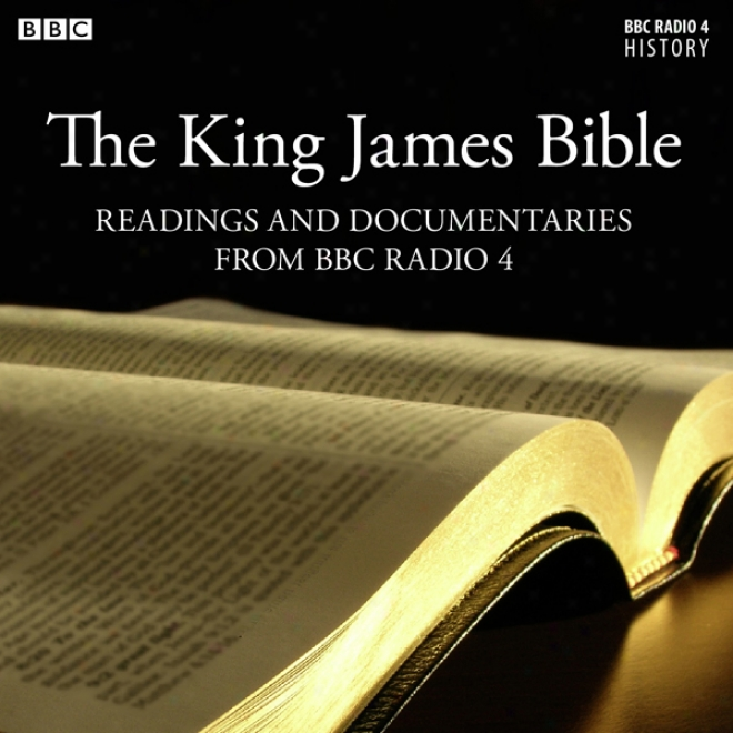 The King James Bible: Readings From The Old Tesrament (unabridged)