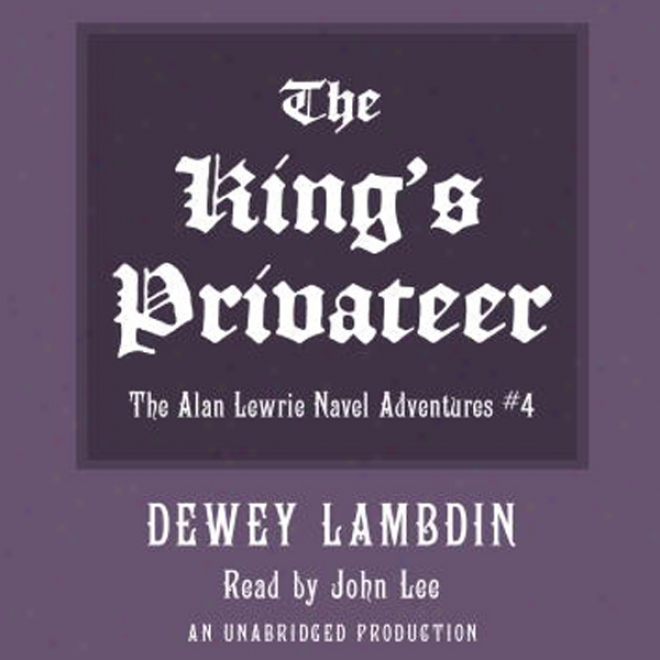 The King's Privateer (unabridged)