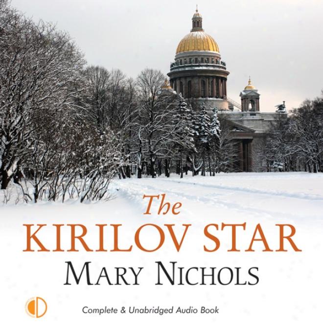 The Kirilov Star (unabridged)