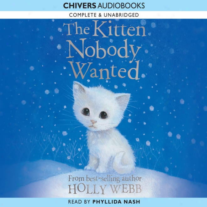 The Kitten Nobpdy Wanted (unabridged)