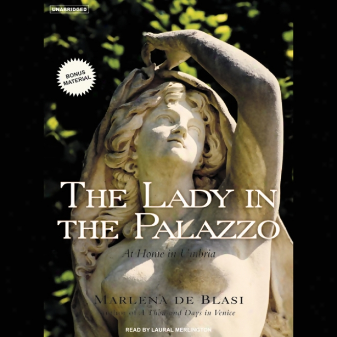 The Lady In The Palazzo: At Home In Umbria (unabridged)