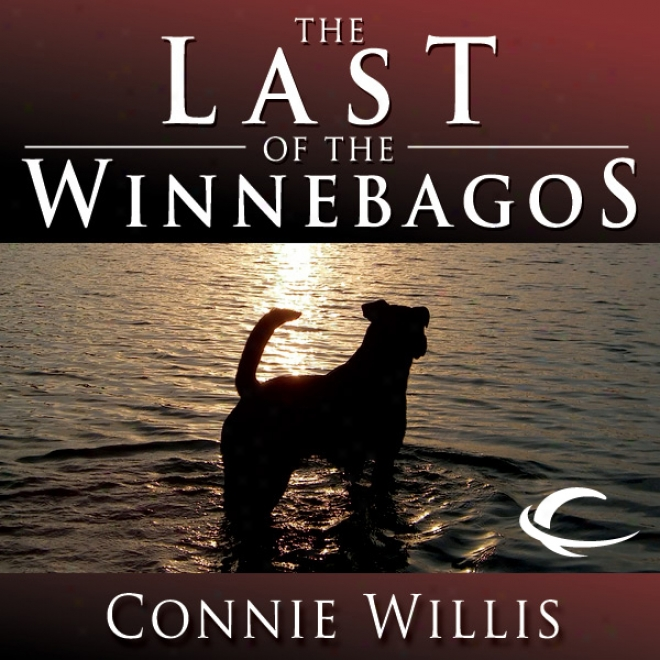 The Last Of The Winnebagoz (unabridged)