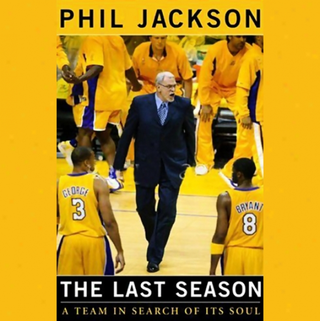 The Last Season: A Team In Search Of Its Soul (unabridged)