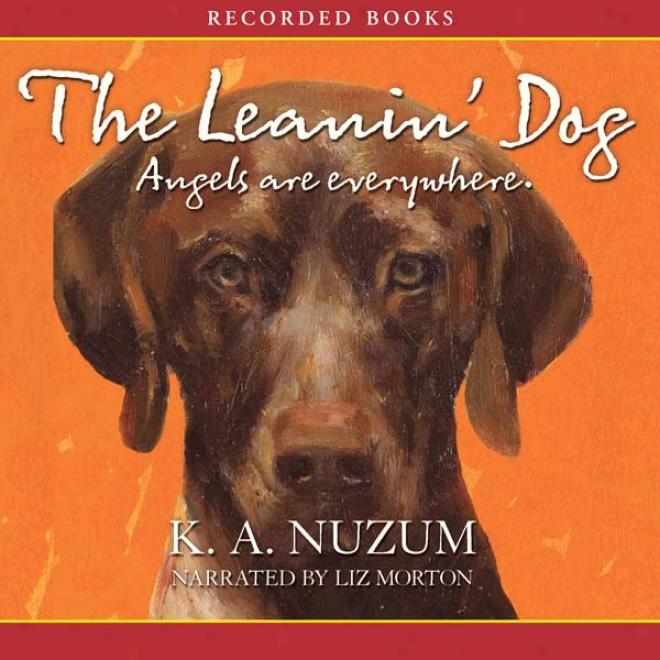 The Leanin' Dog (unabridged)