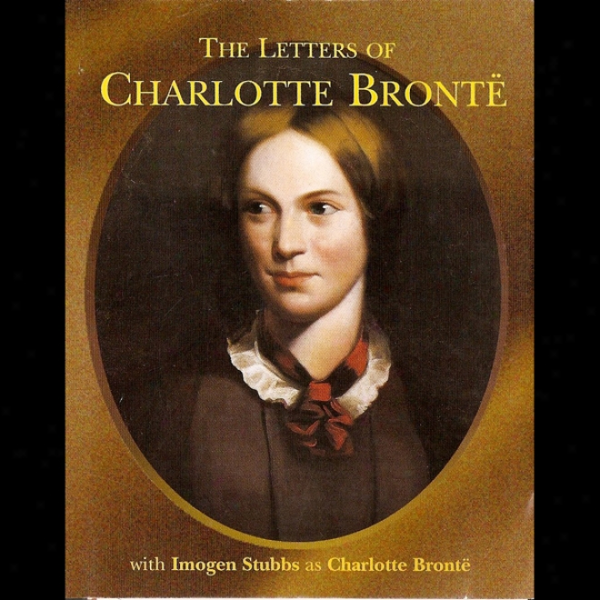 Thw Letters Of Charlotte Bronte