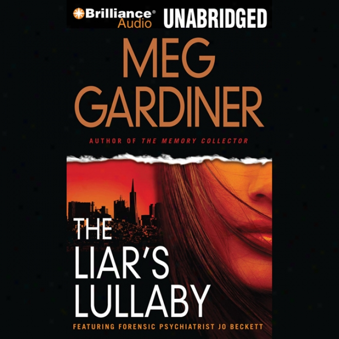 The Liar's Lullaby: Jo Beckett, Work 3 (unabridged)