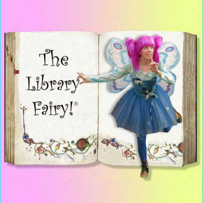 The Library Fairy? Books & Stories, Bundle 4: Tales To Tickle The Imzgination!