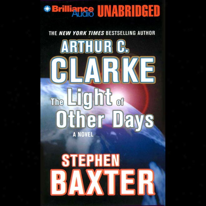 The Light Of Other Days (unabridged)