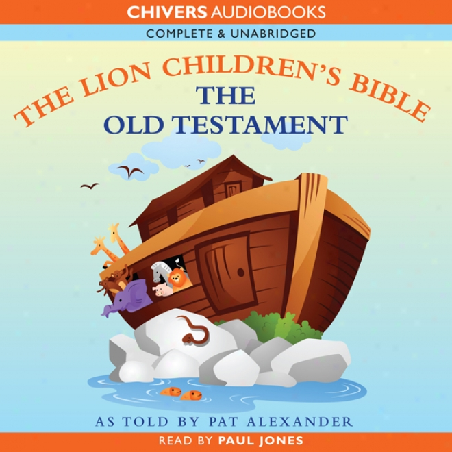 The Object of interest Children's Bible - Old Testament (unabridged)