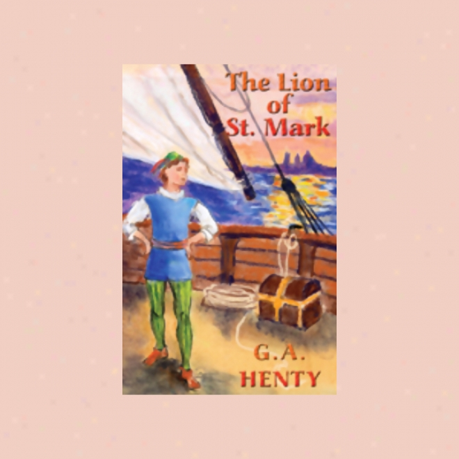 The Lion Of St. Mark (unabridged)