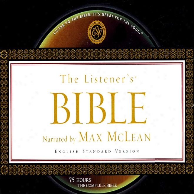 The Listener's Bible: English Standard Version (unabridged)