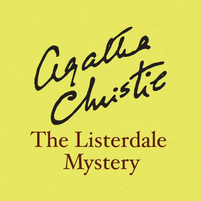 The Listerdale Mystery (unabridged)