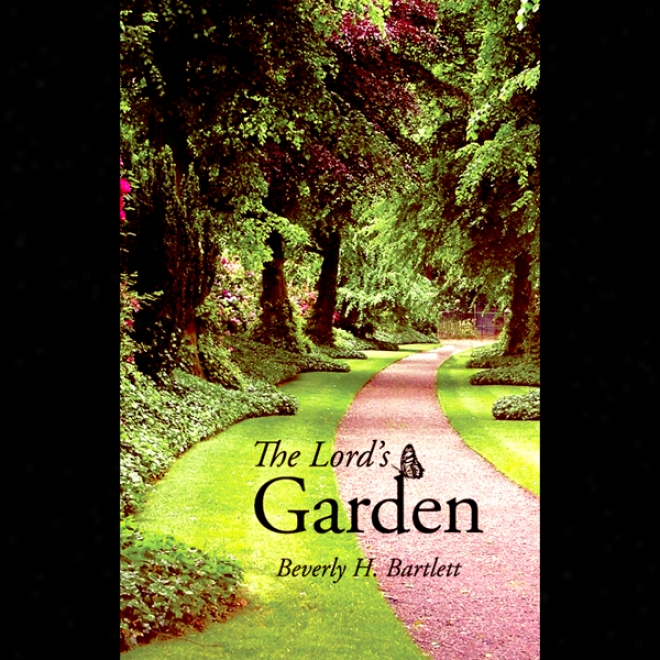 The Lord's Garden (unabridged)