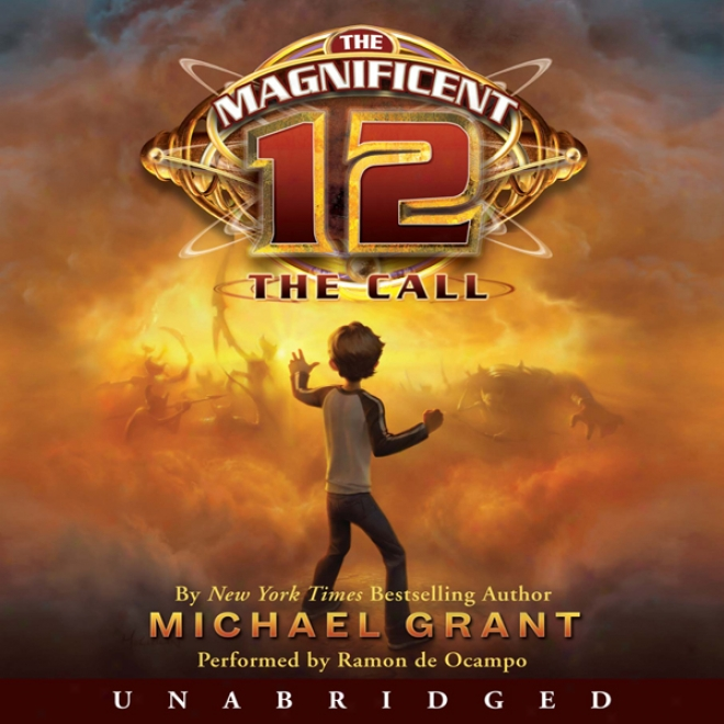 The Magnificent 12: The Call (unabridged)