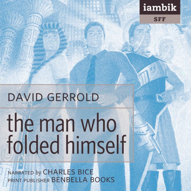 The Work~ Who Folded Himself (unabridged)