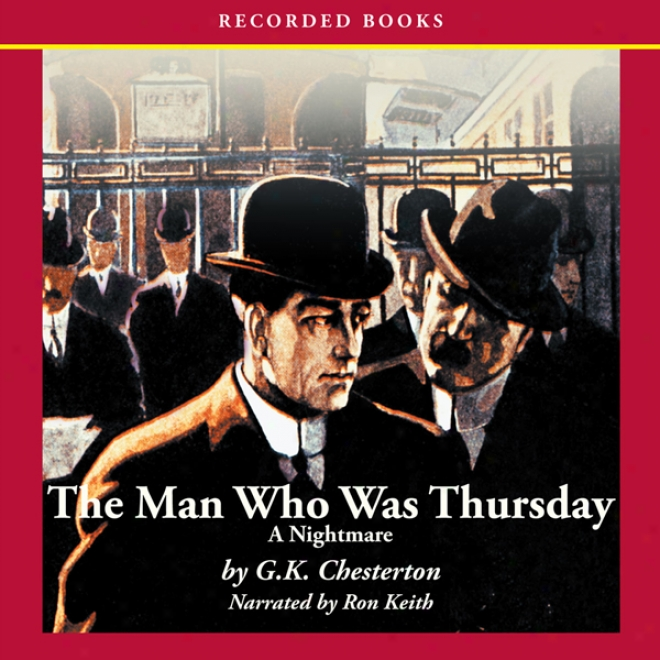 The Man Who Was Thursday: A Nightmqre (unabridged)