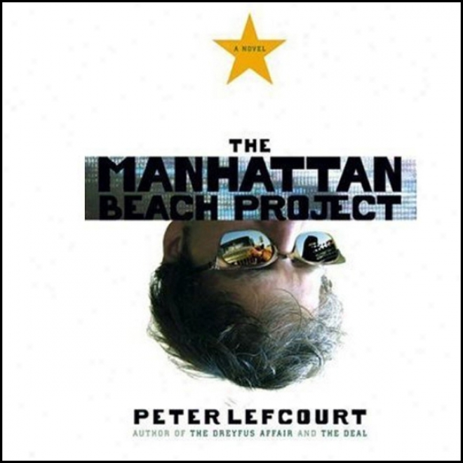 The Manhattan Beach Project (unabridged)