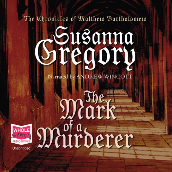 The Mark Of A Murcerer (unabridged)