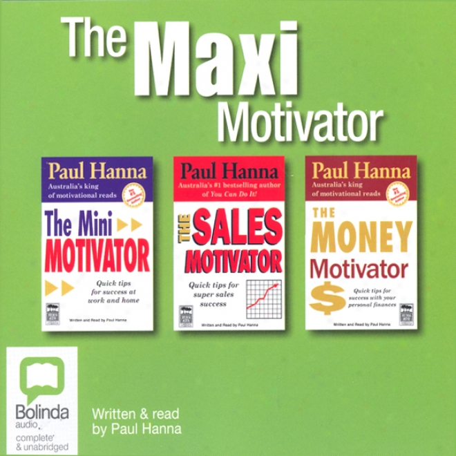 The Maxi Motivatot (unabridged)