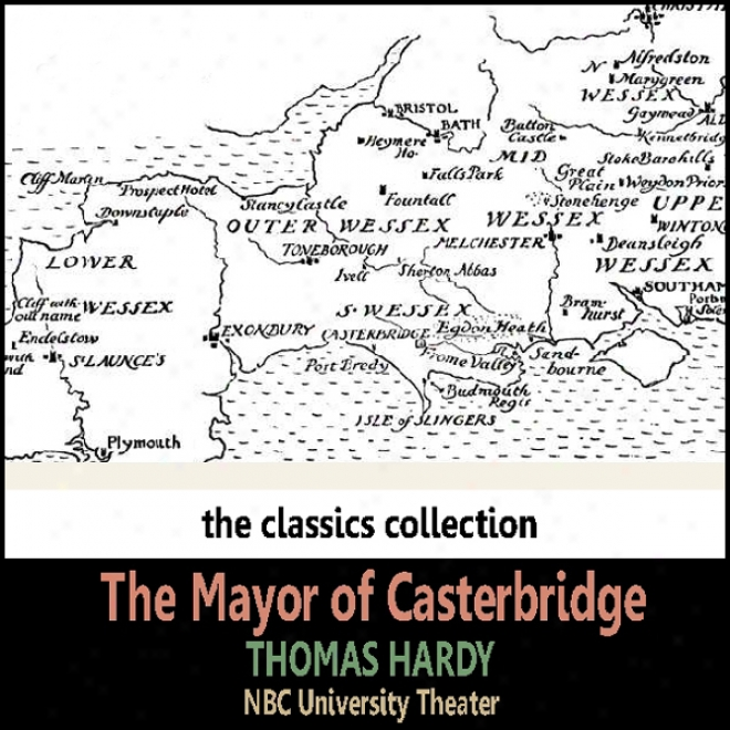The Msyor Of Casterbridge (dramatised)
