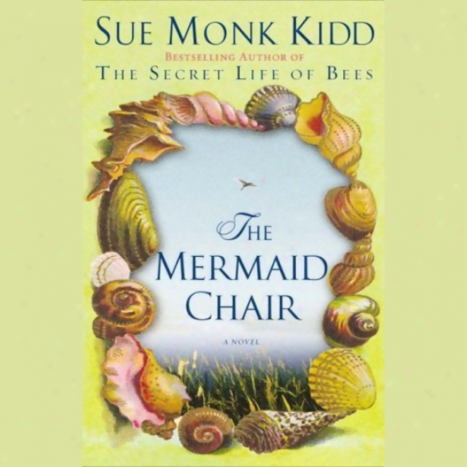 The Mermaid Chair (unabridged)