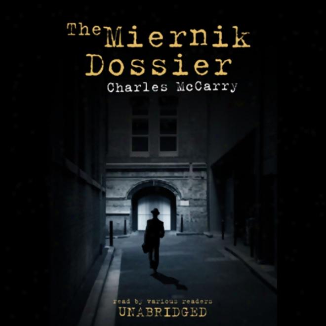 The Miernik Dossier (unabridged)