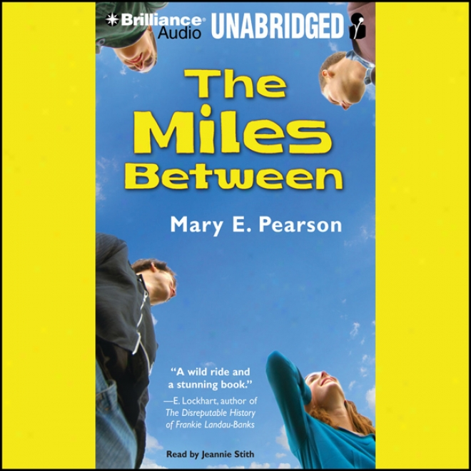 The Miles Between (unabridged)