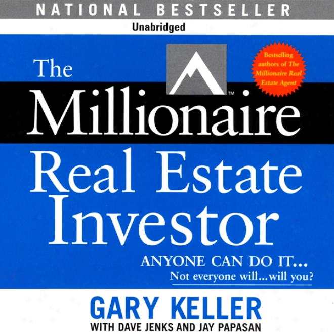 The Millionaire Real Estate Investor (unabridged)