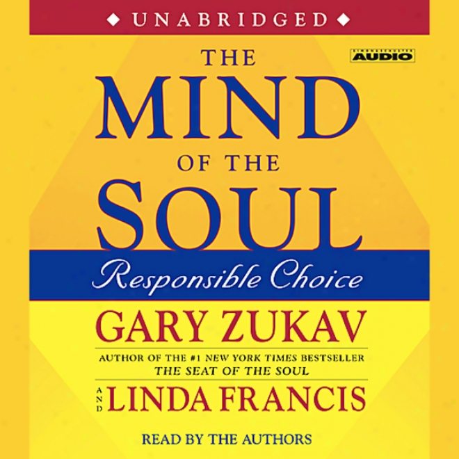 The Mind Of The Soul: Responsible Choice (unabridged)
