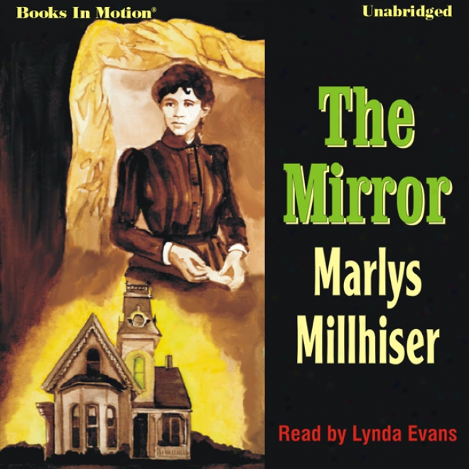 The Mirror (unabridged)