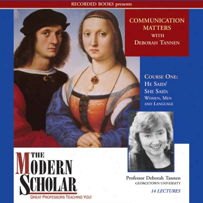 The Modern Scholar: He Said/she Said: Women, Men And Language (unabridged)
