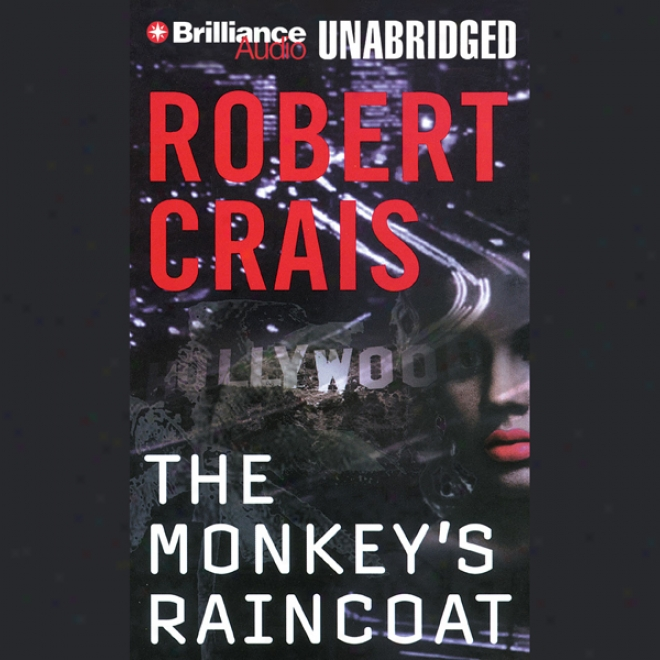 The Monkey's Raincoat: One Elvis Cole Novel (unabridged)