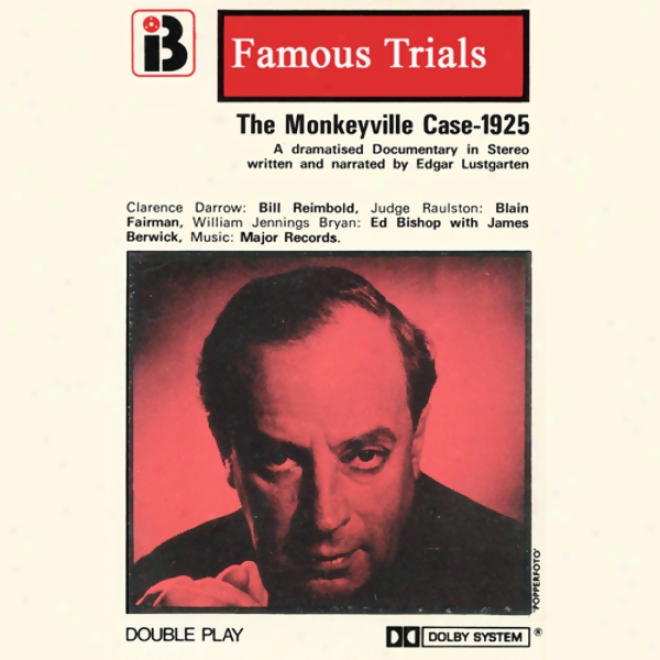 The Monkeyville Case: The Famous Trials Series (unabridged)