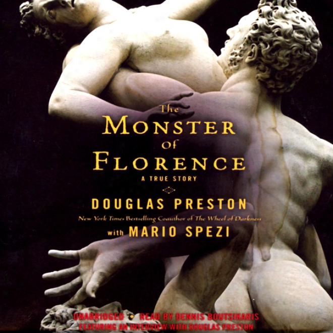 The Monster Of Florence (unabridged)