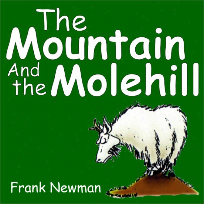 The Mountain And The Molehill (unabridged)