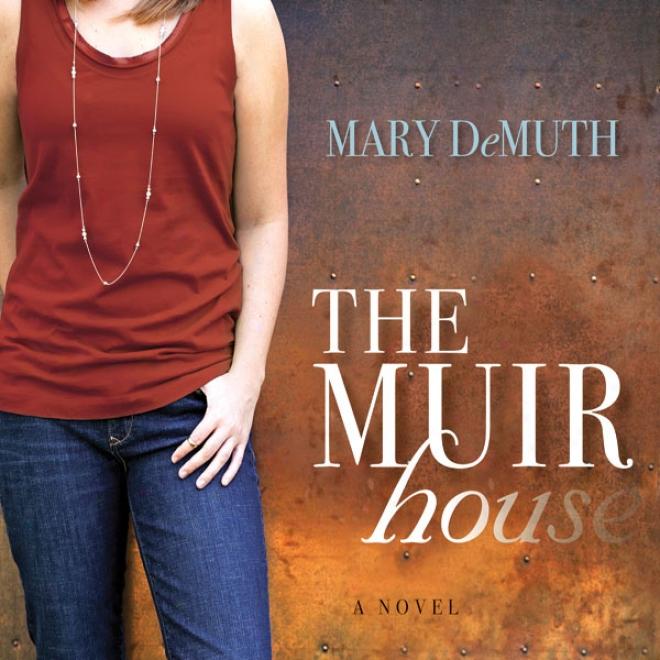 The Muir House (unabridged)