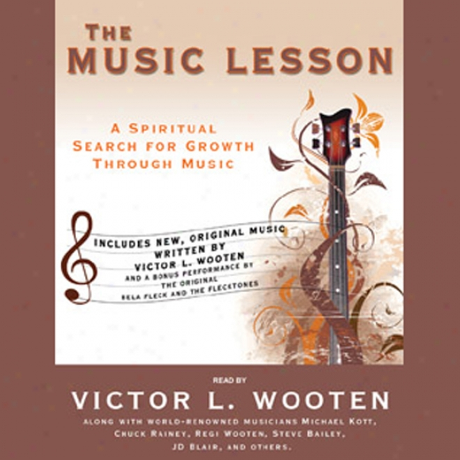 The Music Lesson: A Holy Search For Growth Through Music (unabridged)