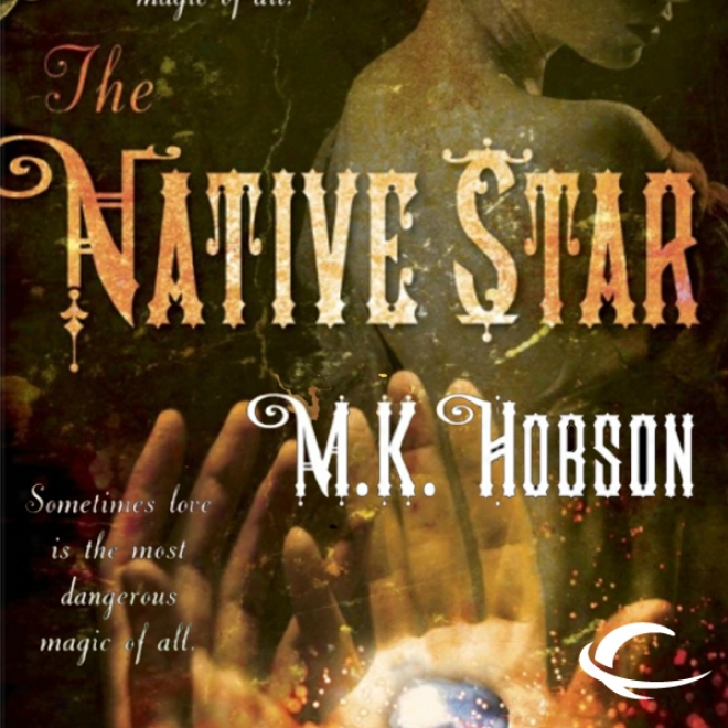 The Native Star (unabridged)